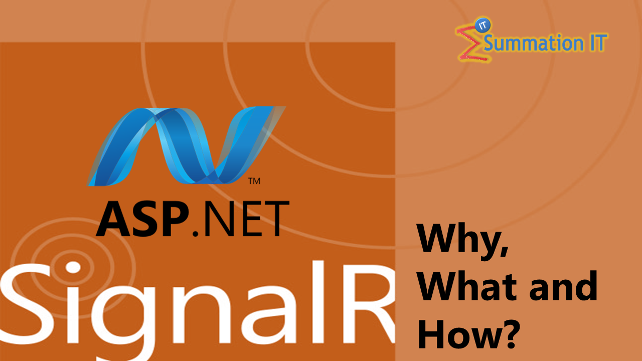 SignalR – Why, What and How?